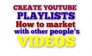 create playlists Youtube Video Marketing Tips www.Jenya.TV www.JaneOrlov.com
